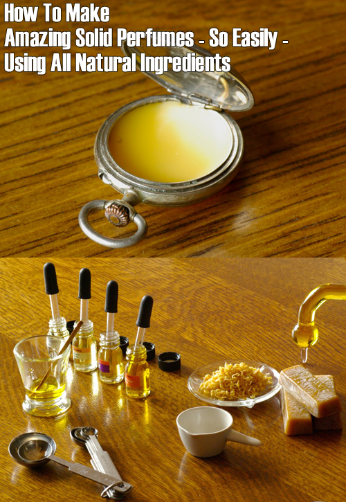 How To Make Amazing Homemade Solid Perfumes Using All Natural Ingredients Solid-perfumefb