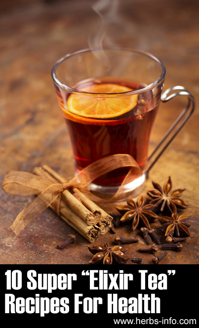 10 Super Elixir Tea Recipes For Health