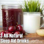 3 All-Natural Sleep Aid Drinks