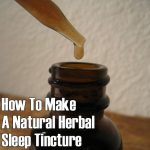 "How To Make A Herbal ""Sleep Like A Rock"" Tincture"