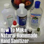 How To Make Natural Homemade Hand Sanitizer