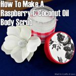How To Make A Raspberry Coconut Oil Body Scrub