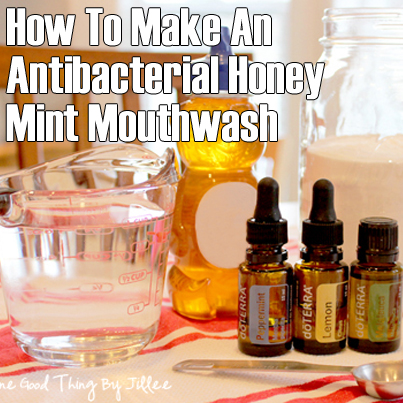 How To Make An Antibacterial Honey Mint Mouthwash