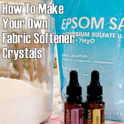How To Make Your Own Fabric Softener Crystals