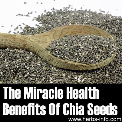 The Miracle Health Benefits Of Chia Seeds