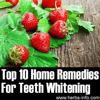 Top 10 Home Remedies For Teeth Whitening