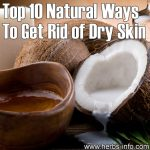 Top 10 Natural Ways To Get Rid Of Dry Skin