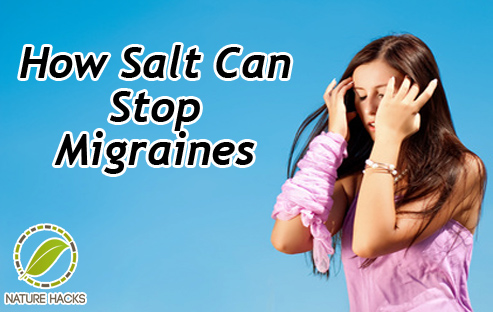 How To Stop Migraines With Salt