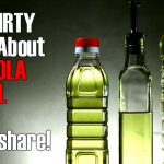 The DIRTY Truth About Canola Oil