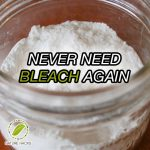 Never Need Bleach Again