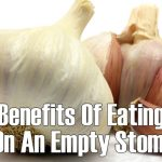 Why Eat Garlic On An Empty Stomach