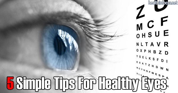 5-Simple-Tips-For-Healthy-Eyes