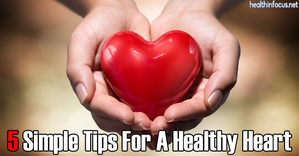5-Simple-Tips-for-a-Healthy-Heart