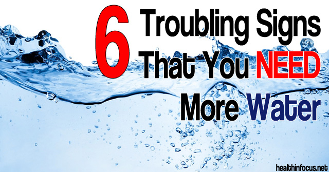 6-Troubling-Signs-You-Need-More-Water