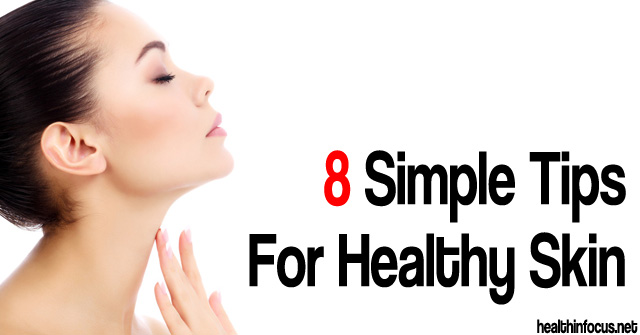8-Simple-Tips-for-Healthy-Skin