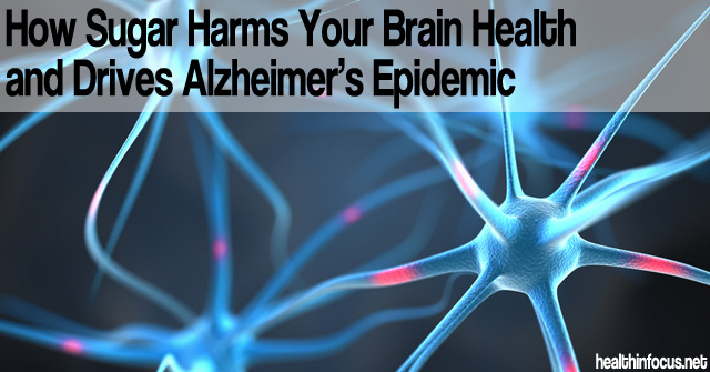 How-Sugar-Harms-Your-Brain-Health-and-Drives-Alzheimers-Epidemic