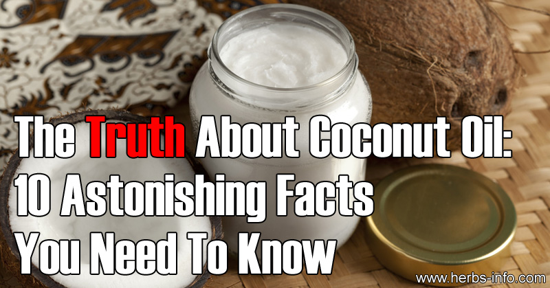 The Truth About Coconut Oil - 10 Facts You Need To Know