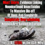 Overwhelming Evidence Linking Neonicotinoid Insecticides To Massive Die-off Of Bees And Songbirds
