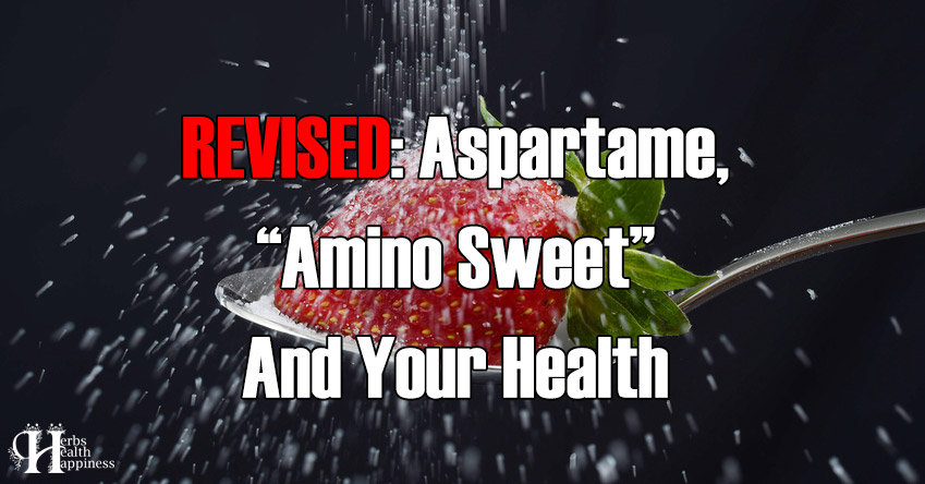 Aspartame, Amino Sweet And Your Health