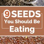 9 Seeds You Should Be Eating