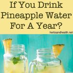 What Happens To Your Body If You Drink Pineapple Water For A Year?