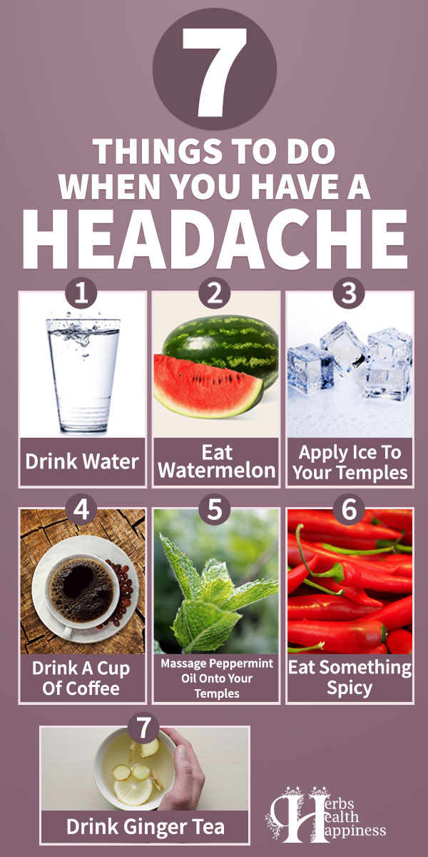7 Things To Do When You Have A Headache