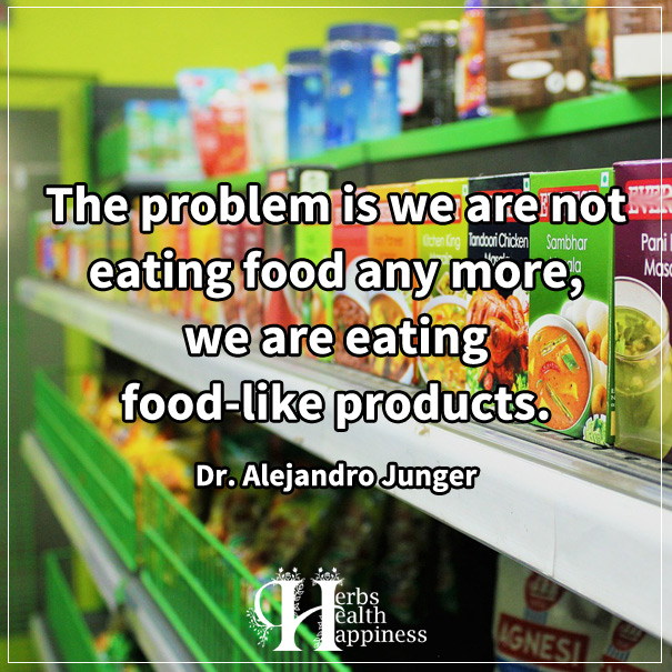 The Problem Is We Are Not Eating Food Any More