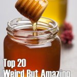 20 Weird But Amazing Uses For Honey