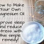 How To Make Your Own Magnesium Oil To Improve Sleep And Reduce Stress