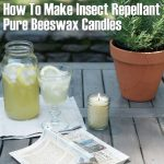 How To Make Your Own Insect Repellant Pure Beeswax Candles