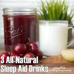 3 Best All-Natural Sleep Aid Drinks
