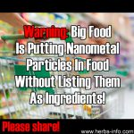 Warning: Big Food Is Putting Nanometal Particles In Your Food Without Listing Them As Ingredients