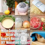 Mega-Compilation Of 215 Natural Remedies, Beauty Recipes & DIY Household Products