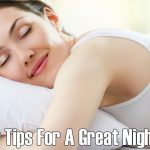 10 Super Tips For A Great Night's Sleep
