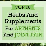 Top 10 Herbs And Supplements For Arthritis And Joint Pain
