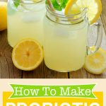 How To Make Probiotic Lemonade