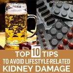 Top 10 Things You Must Avoid To Prevent Lifestyle-Related Kidney Damage