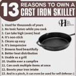 13 Reasons To Own A Cast Iron Skillet